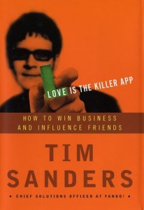 Tim Sanders' Love Is A Killer App (image courtesy of Amazon.com)